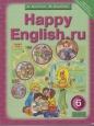 Английский язык Happy English.ru 6 кл. Кауфман Учебник ФГОС /Титул